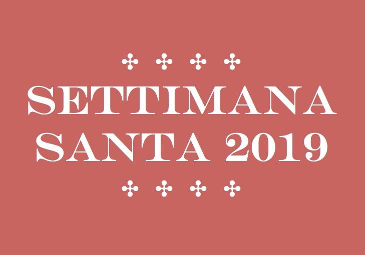 Programma della Settimana Santa 2019