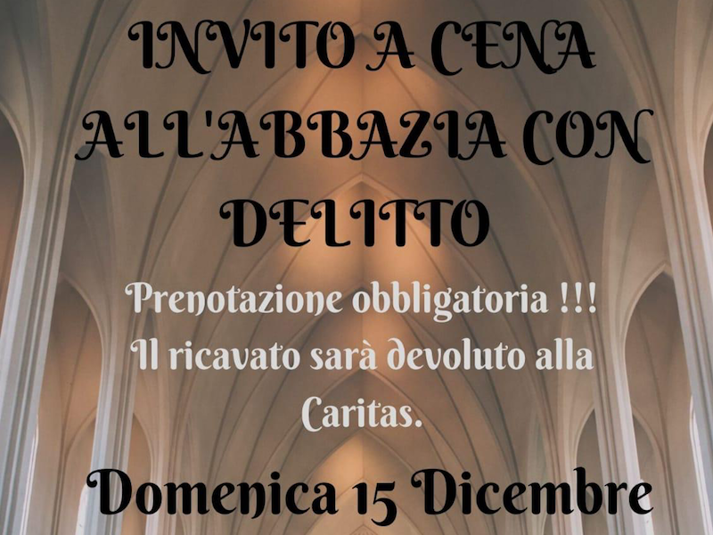 Invito a cena all'abbazia (con delitto)